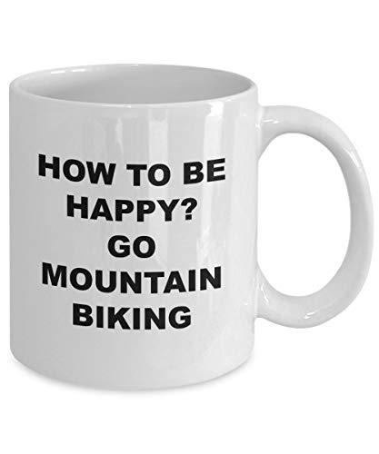 Happy Mountain Bike Riders Coffee Mug How To Be Happy Go Mountain Biking Novelty Cup Gift Idea for the Bike Lover 11 Oz Coffee Mug