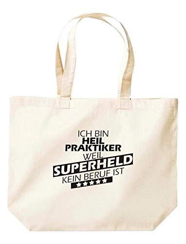 Shirtinstyle Beutel TascheIch Bin Heilpraktiker Weil Superheld kein Beruf ist, Beruf Ausbildung Abschluss, Jute, Shopper, Beutel, Farbe Natur