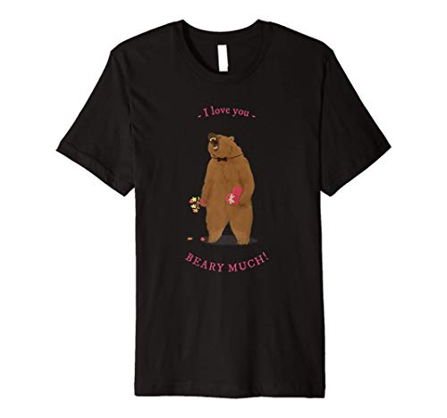 I Love You Beary Much Funny lovesick Bear Tee