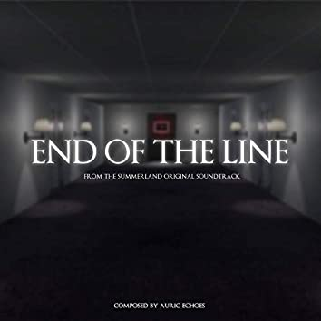 End of the Line (From the Summerland Video Game Original Soundtrack)