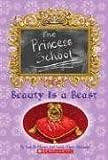 Beauty Is A Beast (Princess School)