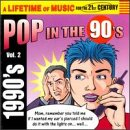 Vol. 2-90's-Pop in the