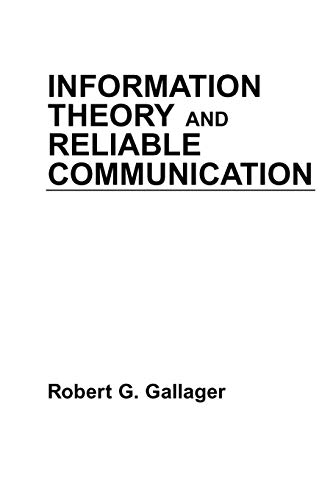 Compare Textbook Prices for Information Theory and Reliable Communication 1st Edition ISBN 9780471290483 by Gallager, Robert G.