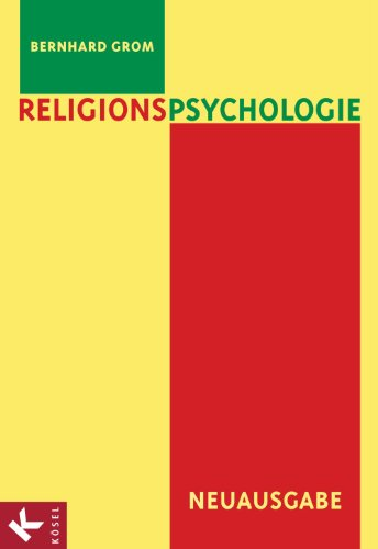 Religionspsychologie: Neuausgabe