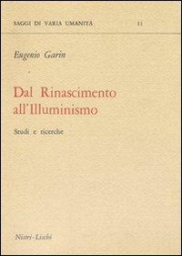 Dal Rinascimento all'illuminismo (Saggi di varia umanità. Nuova serie)