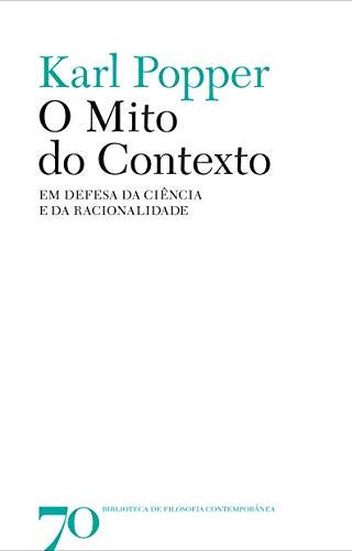 O Mito do Contexto: em Defesa da Ciência e da Racionalidade