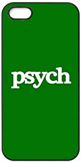 FavorPlus Psych Green Funny Quotes Durable iPhone Apple Black Case Cover