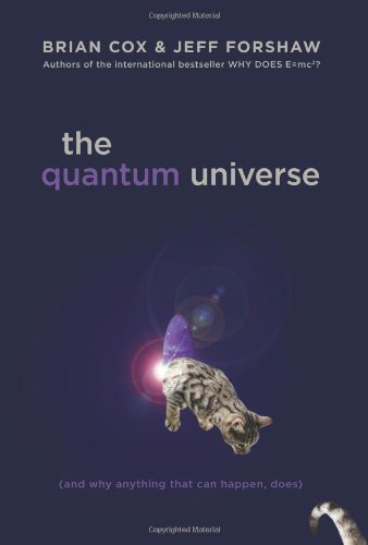 Image of The Quantum Universe (And Why Anything That Can Happen, Does)