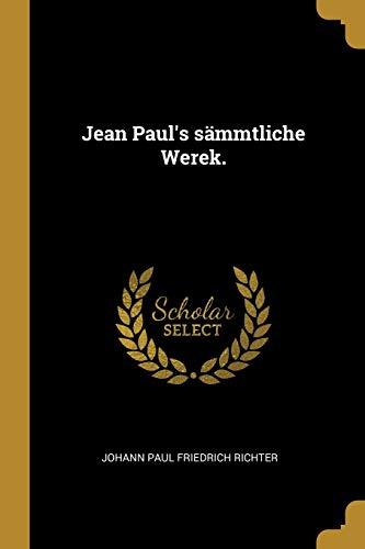 GER-JEAN PAULS SAMMTLICHE WERE