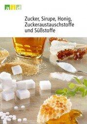 Zucker, Sirupe, Honig, Zuckeraustauschstoffe und Süßstoffe - aid 1157