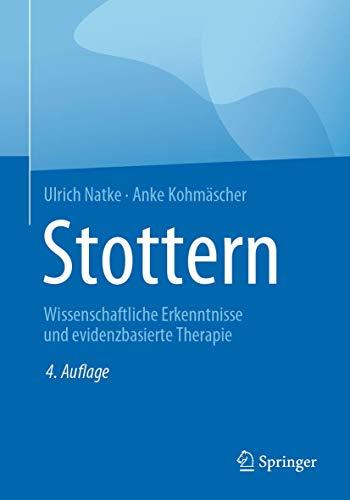 Stottern: Wissenschaftliche Erkenntnisse und evidenzbasierte Therapie
