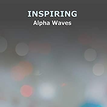 #12 Inspiring Alpha Waves