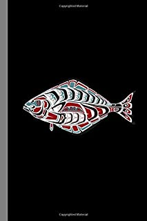 Tribal Halibut Fish: PNW Native American Indian Formline Totem, Haida Tribe Style Fisherman Art, Ruled Lined Notebook - 120 Pages 6x9 Composition Journal
