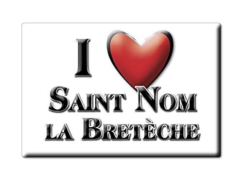 Enjoymagnets Saint Nom LA BRETÈCHE (78) Souvenir IMANES DE Nevera Francia Basse Normandie IMAN Fridge Magnet Corazon I Love
