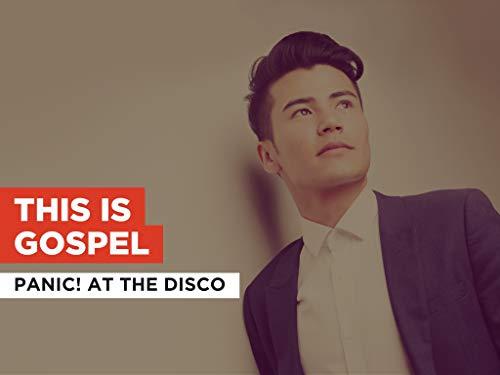 This Is Gospel al estilo de Panic! At the Disco