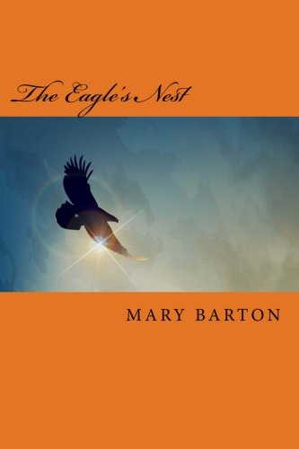 The Eagle's Nest: The Immigrant Series, Book 1