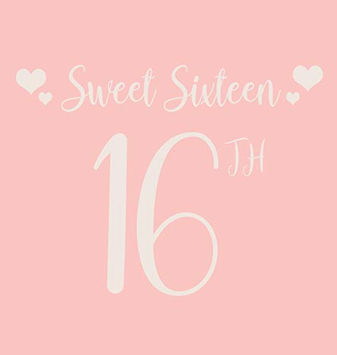 Happy 16th Birthday Guest Book (Hardcover): Sweet Sixteen Guest book, party and birthday celebrations decor, memory book, scrapbook, 16th birthday, ... guestbook, celebration parties, messag