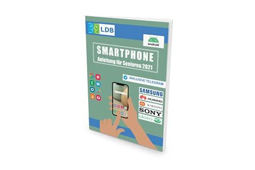 Smartphone Anleitung für Senioren (2021): Der Ratgeber für Ihr Android-Smartphone
