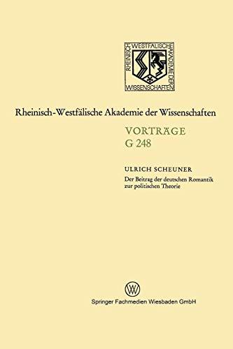 Der Beitrag der deutschen Romantik zur politischen Theorie (Geisteswissenschaften) (German Edition)...