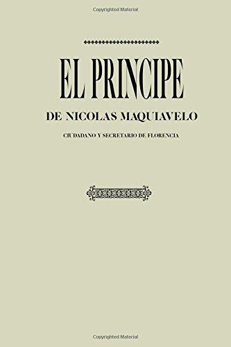 Antología Maquiavelo: El príncipe (con notas)