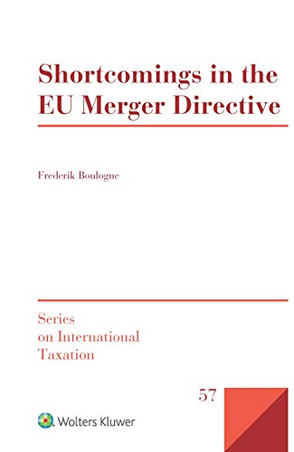 Shortcomings in the EU Merger Directive (Series on International Taxation Book 57) (English Edition)