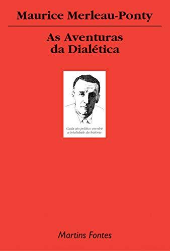 As aventuras da dialética