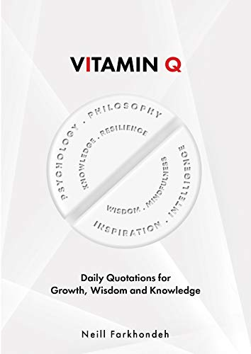 Vitamin Q : A Collection of Quotes to Make You Think