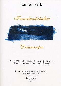 TRAUMLANDSCHAFTEN - arrangiert für Gitarre [Noten / Sheetmusic] Komponist: FALK RAINER
