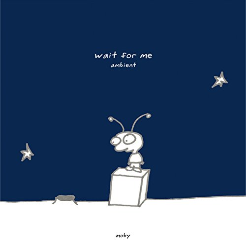 Wait For Me - Ambient
