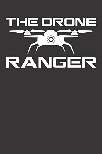 Notebook: Drone Pilot Quadrocopter Racer Ranger Dot Grid 6x9 120 Pages