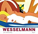 Tom Wesselmann - His Voice and Vision