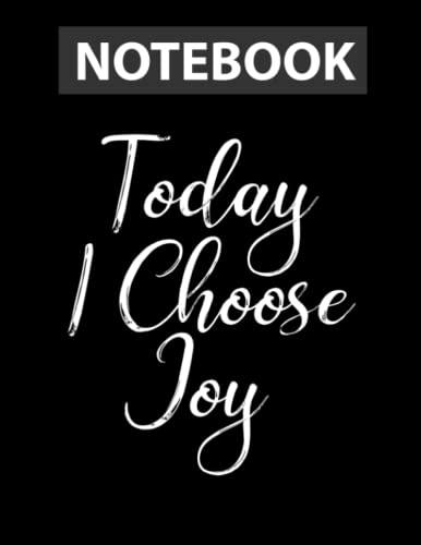 Today I Choose Joy Christian Faith / Notebook CollegeRuled Line / Large 8.5''x11''