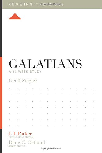 Galatians: A 12-Week Study (Knowing the Bible)