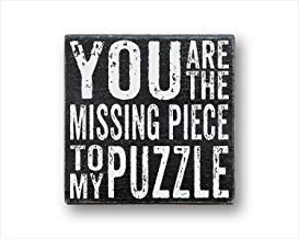 Ca565urs You Are The Missing Piece To My Puzzle, Missing Piece, Puzzle, Box Sign, Primitive Sign, Friendship Gift, Inspirational Gift, Wooden Sign - 18 x 18 Pulgadas
