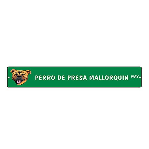 Diuangfoong Señales de calle de aluminio verde resistente a la intemperie Perro De Presa Mallorquin Dog Way 10x45