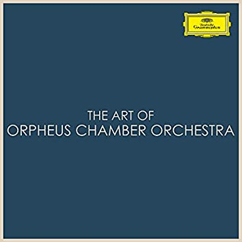 The Art of Orpheus Chamber Orchestra