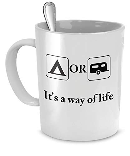 Taza de café para acampar, es una forma de vida, tienda de campaña para caravanas, regalo para remolque al aire libre, taza de café de 11 onzas