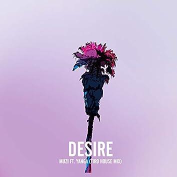 Desire (Tiro House Mix)