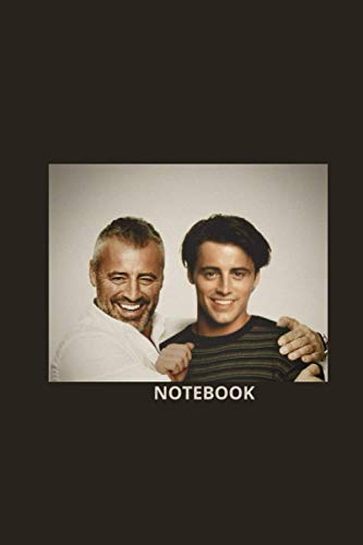 Matt LeBlanc : Notebook and Journal Perfect for Birthday gifts and Fan club members: perfectly Lined journal with 110 pages , 6x9 inches