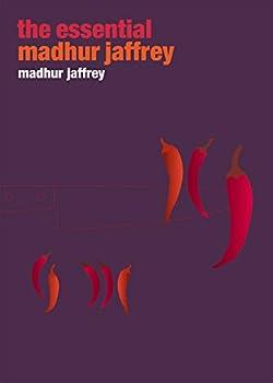 Essential Madhur Jaffrey (Ebury Great Cooks) 0091871743 Book Cover