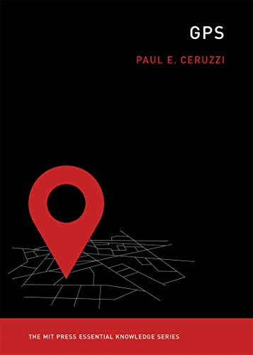 GPS (The MIT Press Essential Knowledge series)