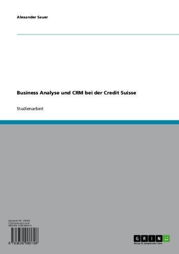 Business Analyse und CRM bei der Credit Suisse
