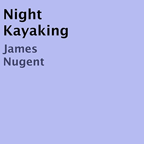 Night Kayaking audiobook cover art