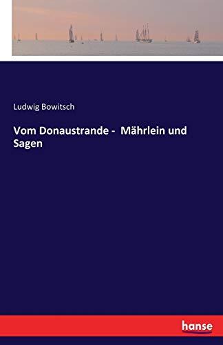 Vom Donaustrande - Mährlein und Sagen