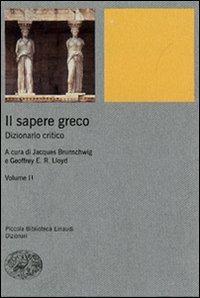 Il sapere greco. Dizionario critico (Vol. 2)