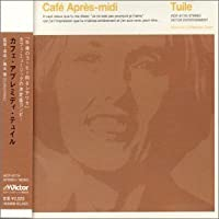 Cafe Apres-Midi: Tuile by Various Artists (2000-09-06)