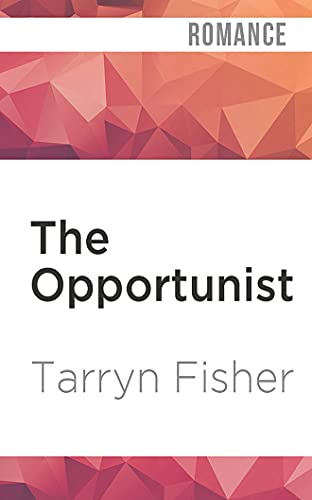 The Opportunist: 1 (Love Me with Lies)
