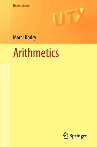 Arithmetics (Universitext)