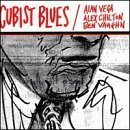 Cubist Blues by Vega Chilton Vaughn