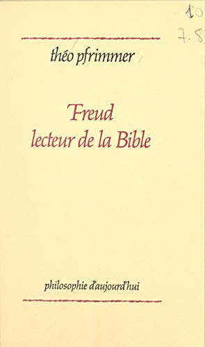 Freud lecteur de la Bible (French Edition)